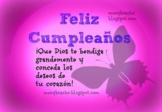 Tarjetas de Cumpleaños: Tarjetas de Cumpleaños para Mujeres Happy Birthday Quotes, Birthday Wishes, Birthday Cards, Cute Words, Happy B Day, Spanish Quotes, Special Occasion, Birthdays, Greeting Cards