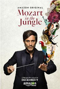 Mozart in the Jungle (2014-   )  TV series, comedy drama, 8.2  Love, money, ambition and music intertwine in Mozart in the Jungle, a half hour comedic drama that looks at finding yourself and finding love while conquering New York City. A brash new maestro Rodrigo (Gael Garcia Bernal) stirs up the New York Symphony as young oboist Hailey (Lola Kirke) hopes for her big chance.