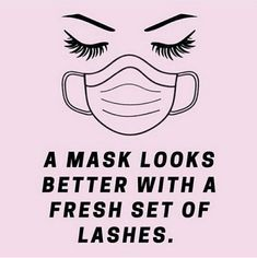 Brow Quotes, Makeup Quotes, Schönheitssalon Design, Lash Lounge, Eyelash Technician, Eyelash Logo, Eyelash Meme, Salon Quotes, Spa Quotes