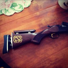Monogrammed gun of course!! I am getting this when I grow up.