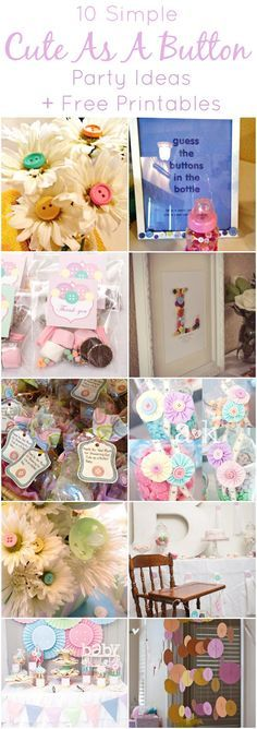 10 Simple Cute As A Button Party Ideas + Free Printables...great theme for baby shower or first birthday www.weheartparties.com