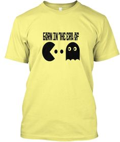 """Born in the era of Pac Man"" Retro Shirt Funny Tank Tops, Funny Tees, Funny Tshirts, Cute Bodysuits, Retro Shirts, Pac Man, Funny Hoodies, Tees For Women, Mens Fashion"