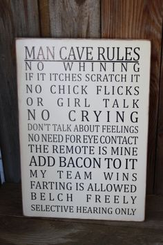 MAN CAVE Rules - Subway Art Wall Hanging - board. $18.00, via Etsy. ((LOLOLOL!!!! S.))