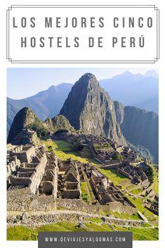 Hostels, Tips Belleza, Machu Picchu, City Photo, Mountains, Nature, Travel, Ideas, Hu Ge