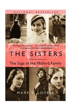 The Sisters: The Saga of the Mitford Family #biography #bookclub #readinglist