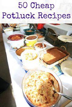 50 Cheap Potluck Recipes. For church potlucks, office potlucks, friend potlucks, and more. Click through for all 50 recipes!