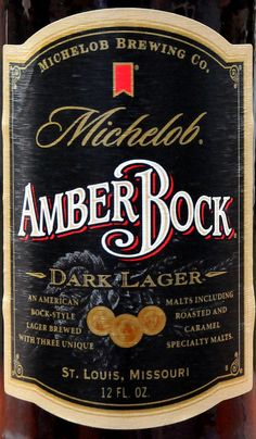 Michelob Amber Bock Dark Lager Beer. Had it fresh on tap at the brewery AMAZING