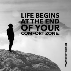 INSPIRATION - EILEEN WEST LIFE COACH |  Life begins at the end of your comfort zone.  Eileen West Life Coach, Life Coach, inspiration, inspirational quotes, motivation, motivational quotes, quotes, daily quotes, self improvement, personal growth, creativity, creativity cheerleader, life quotes