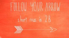 Short rows in 2B. A tutorial for working the short rows in Clue 2B of Follow Your Arrow, using the wrap and turn method.
