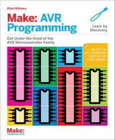 So you've designed a plethora of cool DIY Maker projects with Atmel-based Arduino boards. Want to take the next step with stand-alone Atmel AVR microcontrollers (MCUs)? Written by Elliot Williams, Make: AVR Programming will help you discover how the AVR's built-in hardware peripherals can be harnessed to solve various design issues, allowing Makers and engineers to fully benefit from working with Atmel's AVR-based hardware. #Atmel #AVR #MakerMovement #Makers #DIY #MAKE #MCU #Arduino