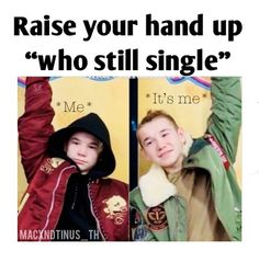 It's two both boys Friday Meme, I Go Crazy, Still Single, Love U Forever, Together Forever, Eminem, Funny Moments, Cute Guys, Laugh Out Loud