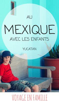 mexique-en-famille-yucatan-avec-enfants-blog-voyage-en-famille