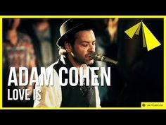 'Love Is' by Adam Cohen - YouTube Adam Cohen, Leonard Cohen, Music Videos, Acting, Singer, Love, Couples, Youtube, Twitter