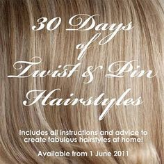 30 Hairstyles in 30 Days – The Book  (coming out June 1st)