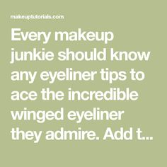 Every makeup junkie should know any eyeliner tipsto ace the incredible winged eyeliner they admire. Add these tips, tricks, and hacks to your collection!