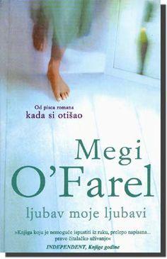 Laguna - Ljubav moje ljubavi - Megi O'Farel - Knjige o kojima se priča
