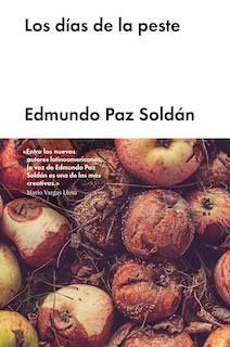 Tapa de la novela de Edmundo Paz Soldán, Los días de la peste.