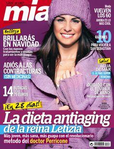 Revista MÍA 1467, noviembre. La dieta antiaging de la reina Letizia. #Belleza: brillarás en navidad. Adiós a las contracturas.