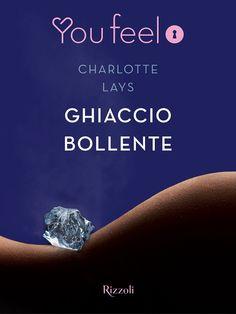 Recensione - GHIACCIO BOLLENTE di Charlotte Lays http://lindabertasi.blogspot.it/2016/04/recensione-ghiaccio-bollente-di.html