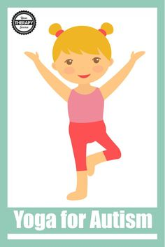 Yoga For Autism - Your Therapy Source Motor Skills Activities, Gross Motor Skills, Physical Activities, Motor Planning, Pediatric Occupational Therapy, Yoga Anatomy, Sensory Diet, Autism Spectrum Disorder, Children With Autism