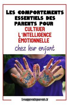 Les comportements essentiels des parents pour cultiver l'intelligence émotionnelle chez leur enfant - Lesapprentisparents