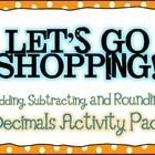 Multiplying and Dividing Decimals Let's Go Shopping Activity Pack *Common Core* - Teaching With a Mountain View - TeachersPayTeachers.com