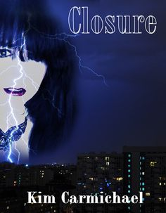 Closure - ebook and print coming from Hot Ink Press on Black Friday