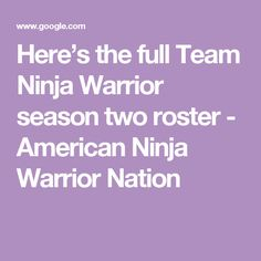 Here's the full Team Ninja Warrior season two roster - American Ninja Warrior Nation