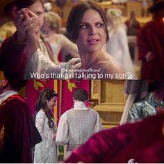 """""""Who's that girl talking to my son?!"""" - Regina #OnceUponATime"""