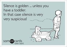 silence and toddlers