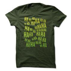 HA HA HA The Laughing T Shirt - #shirt pillow #oversized sweater. WANT  => https://www.sunfrog.com/Funny/HA-HA-HA-The-Laughing-T-Shirt.html?id=60505