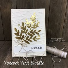 Forever Fern Bundle for beautiful Nature Note Cards Sympathy Cards, Greeting Cards, Specialty Paper, Stampin Up Catalog, Stamping Up, Diy Craft Projects, Diy Cards, Ferns, Birthday Wishes