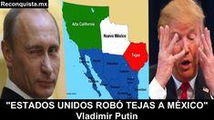 """""""Estados Unidos robó Tejas a México"""" - Vladimir Putin"""