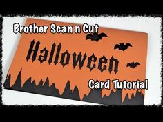 Brother Scan n Cut Tutorial: Halloween Card - YouTube