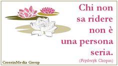Chi non sa #ridere non è una #persona #seria. #risata #risate #serietà #ilarità #sorriso #sorrisi (Fryderyk #Chopin)