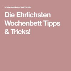 Die Ehrlichsten Wochenbett Tipps & Tricks!
