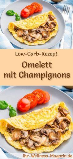 Low-Carb-Rezept für Omelett mit Champignons: Kohlenhydratarme Eierspeise - eiweißreich, kalorienreduziert, ohne Getreidemehl, gesund ... #lowcarb #frühstück
