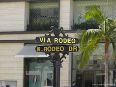 Rodeo Drive, a shoppers paradise. Lots of high end stores and you may spot a celebrity.