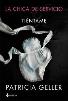 Tiéntame (La chica de servicio I) - http://bajar-libros.net/book/tientame-la-chica-de-servicio-i/ #frases #pensamientos #quotes