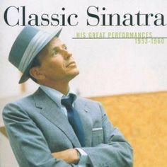Classic Sinatra ~ Frank Sinatra, http://www.amazon.com/gp/product/B0000479AV/ref=cm_sw_r_pi_alp_Qi-arb1CM31DQ