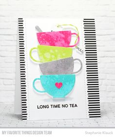 Handmade card from Stephanie Klauck featuring Cup of Tea Stamp Set, Interactive Labels Stamp Set, Tea Party Die-namics, and Stitched Scallop Basic Edges 2 Die-namics from My Favorite Things #mftstamps