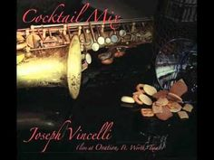 Joseph Vincelli - Thats The Way of The World