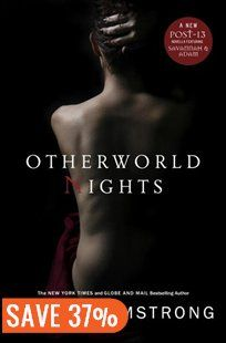 Otherworld Nights: More Stories from the Women of the Otherworld Series Book by Kelley Armstrong | Hardcover | chapters.indigo.ca