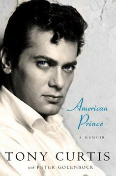 Autobiography by Tony Curtis Hollywood Life, Hollywood Actor, Golden Age Of Hollywood, Classic Hollywood, Old Hollywood Stars, Vintage Hollywood, Hollywood Glamour, Nevada, The Golden Boy