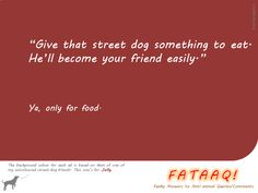 Ad 7 in self-created campaign in FATAAQ series, this time for street dogs...