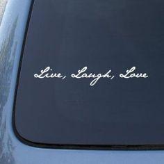 LIVE LAUGH LOVE - Vinyl Car Decal Sticker #1535   Vinyl Color: White