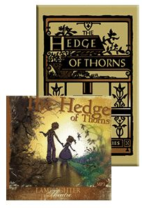 Hedge of Thorns Package Book and CD – Lamplighter Publishing Online Store