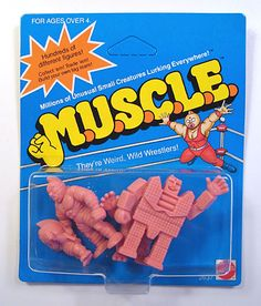 Muscle Figures. I had a ton of these! They were awesome!!!