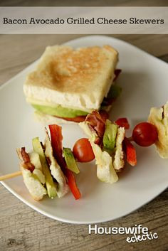 Housewife Eclectic: Bacon Avocado Grilled Cheese Skewers. #Arla101