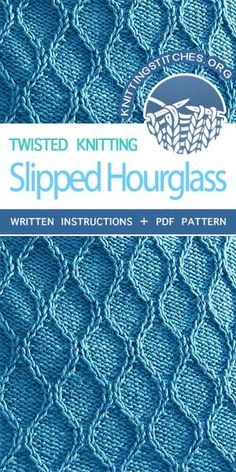 Knitting Stitches -- LEARN THE KNIT Slipped Hourglass. The pattern is written in detail. Very easy t Slip Stitch Knitting, Knitting Stiches, Sweater Knitting Patterns, Loom Knitting, Crochet Stitches, Knitting Ideas, Knitting Tutorials, Knitting Kits, Knitting Projects